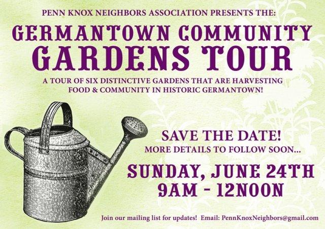 Germantown Community Gardens Tour June 24th!
